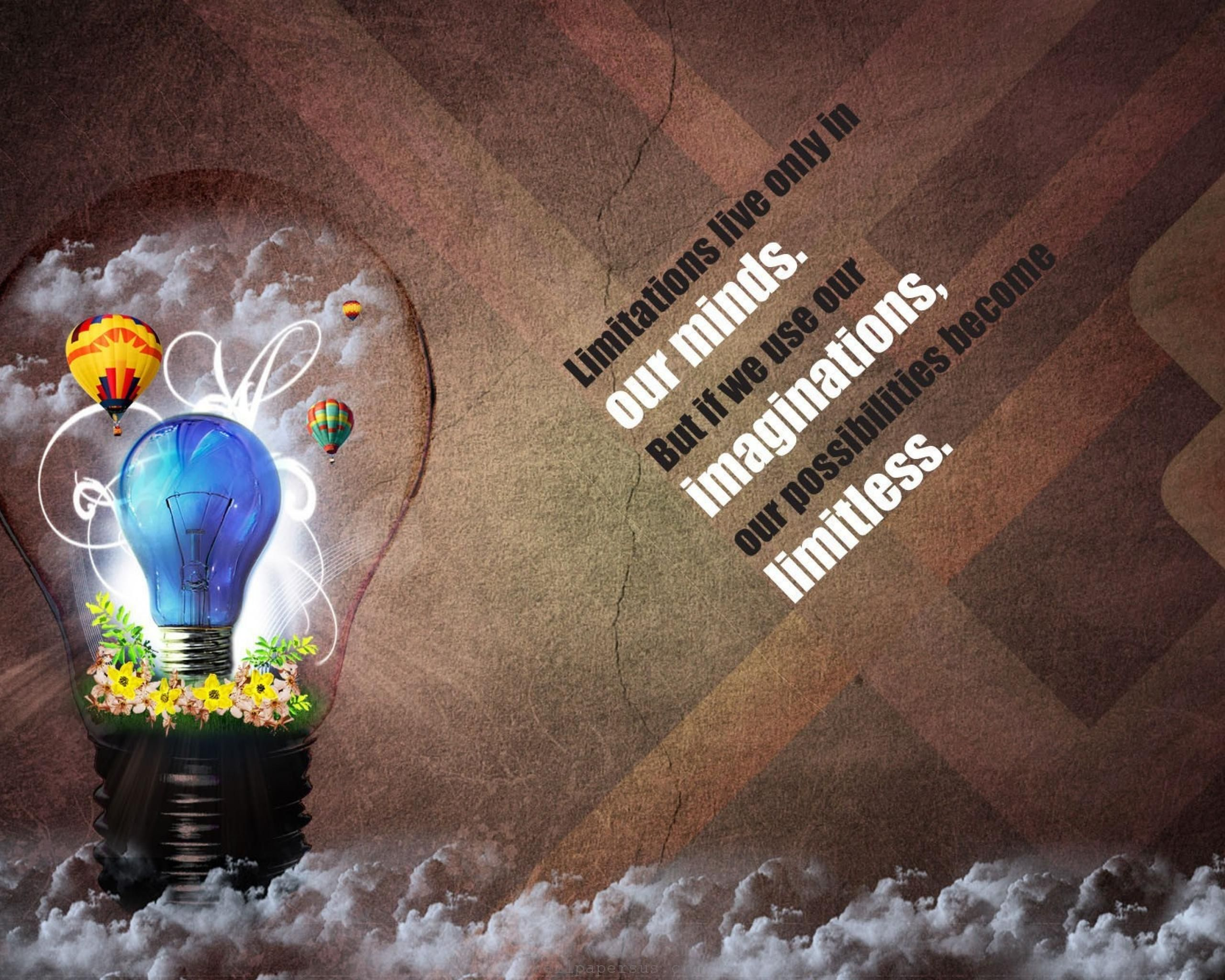 Limitations Live Only In Our Minds But If We Use Imaginations