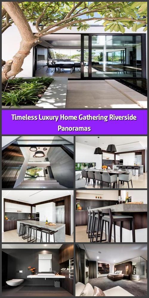 Timeless Luxury Home Gathering Riverside Panoramas, 2020
