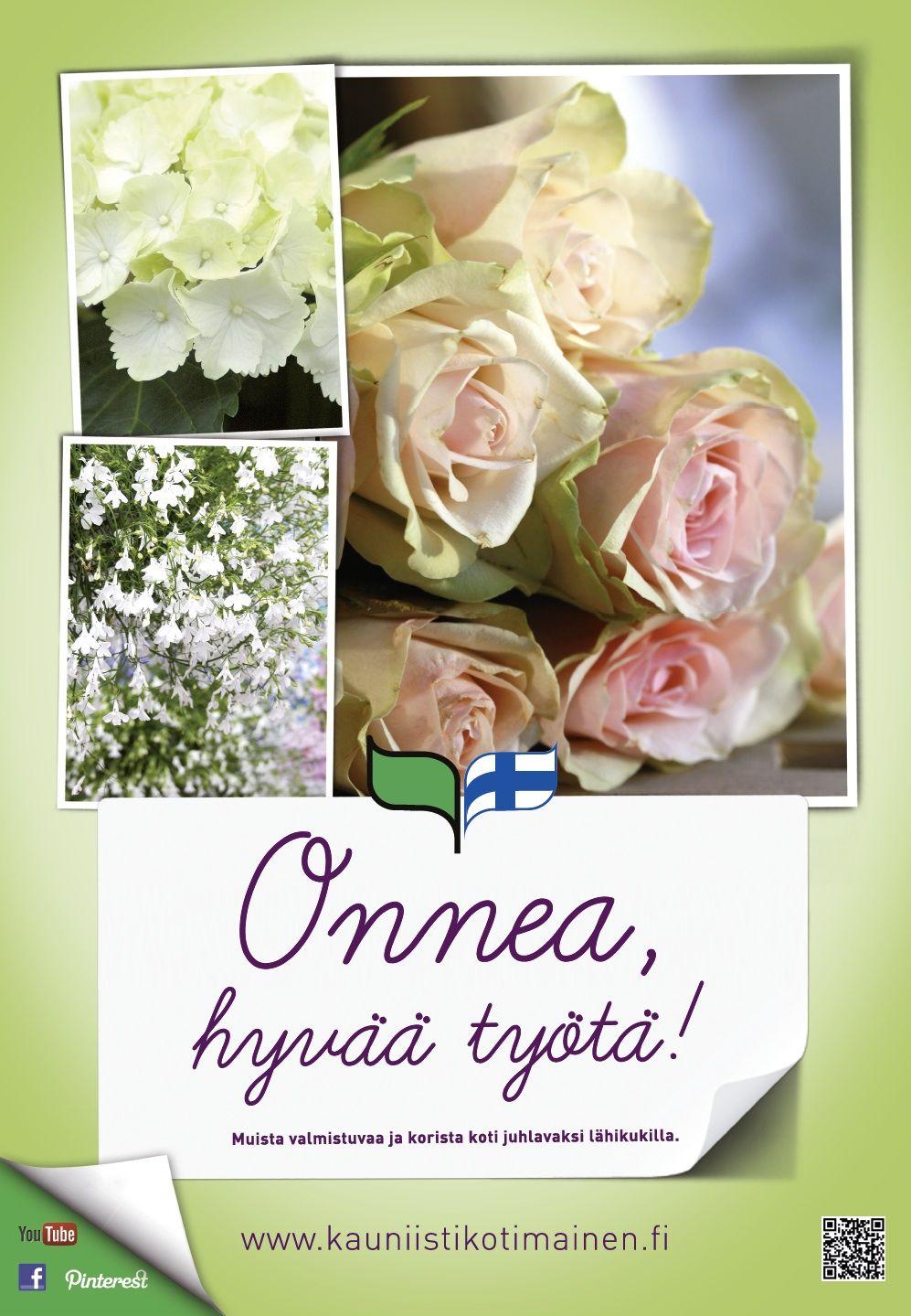 Kauniisti kotimainen - Onnea, hyvää työtä! 2013
