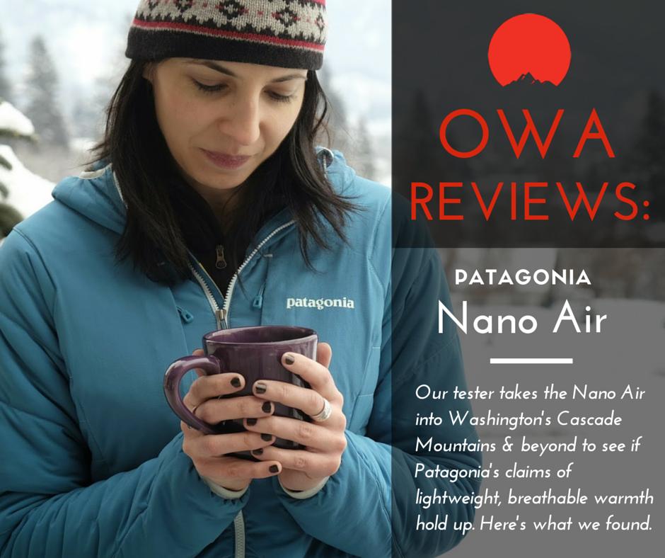 OWA Reviews Patagonia NanoAir Jacket Patagonia nano