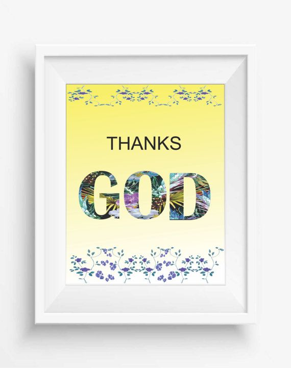 thanks GOD, Instant Download, Typography Printable,room decor,quote ...