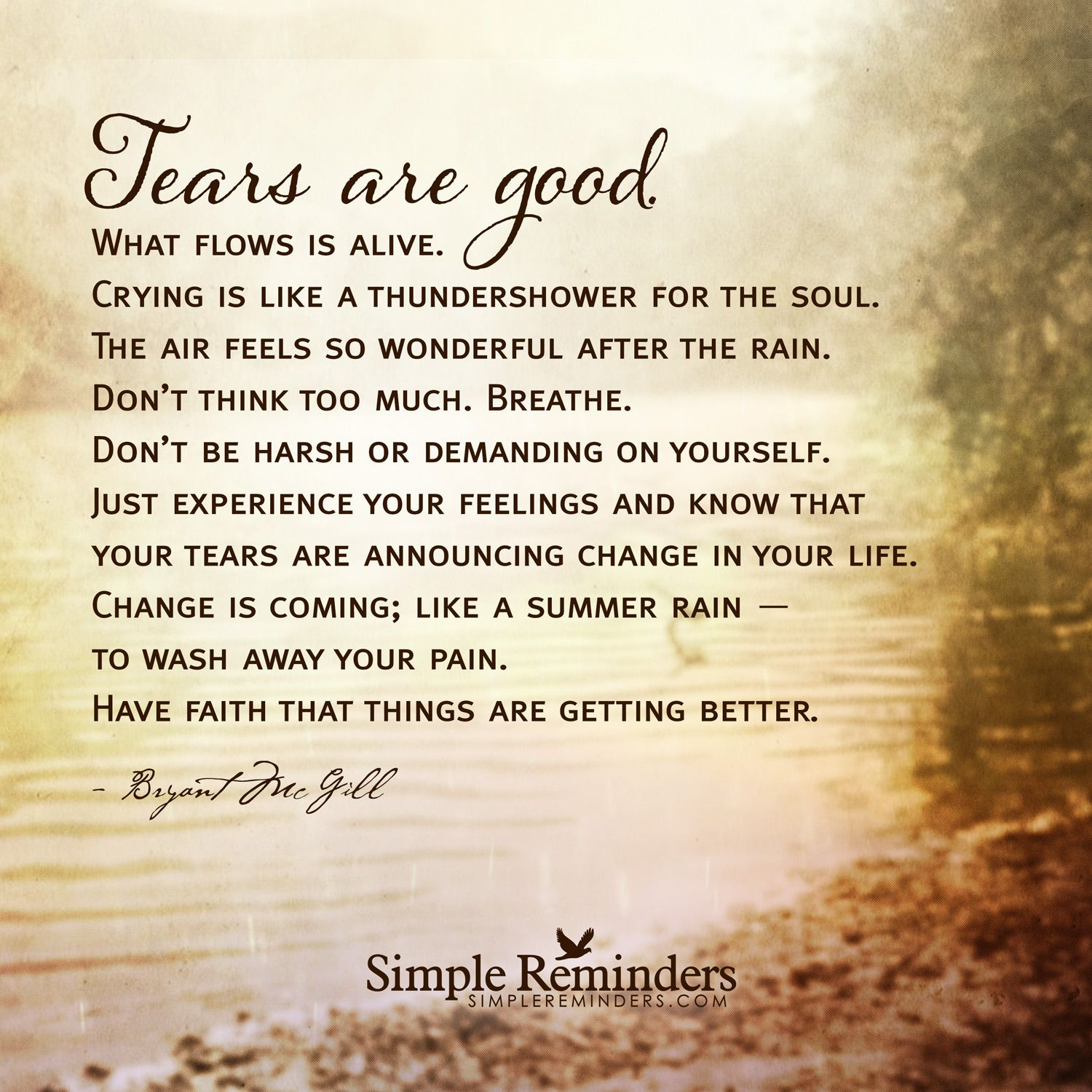 Your tears are announcing change in your life