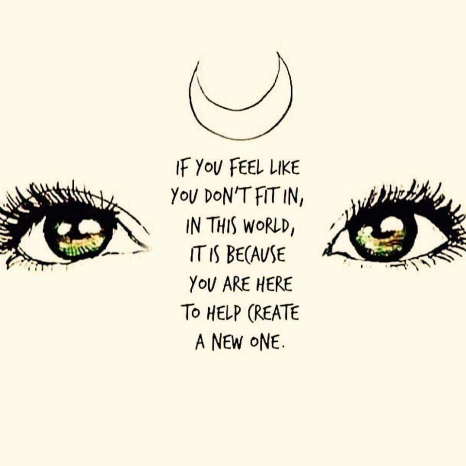 Image result for if you feel like you don't fit in this world quote