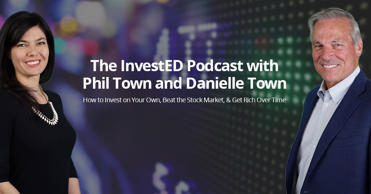 Invested Podcast Phil Town Investing Podcasts Stocks For Beginners