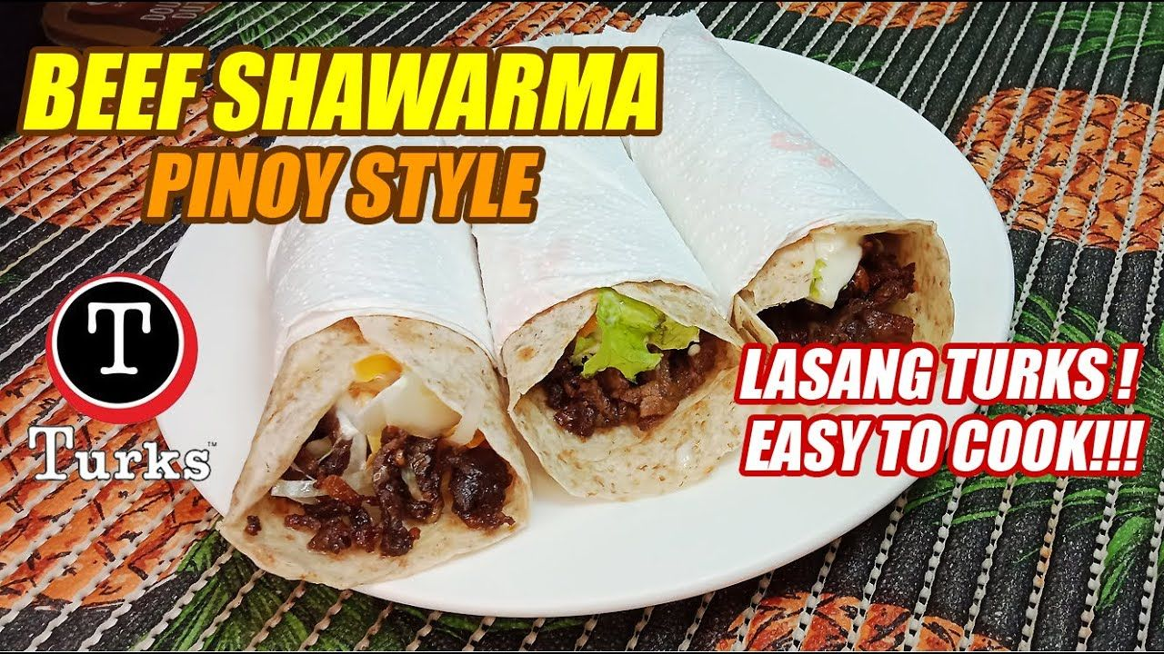 BEEF SHAWARMA PINOY STYLE | VERY TASTY AND EASY TO MAKE ...