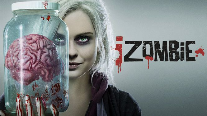 """Check out """"iZombie"""" on Netflix current tv shows that I"""