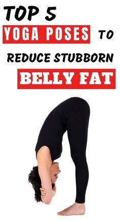 here are 5 brilliant yoga exercises to help reduce belly