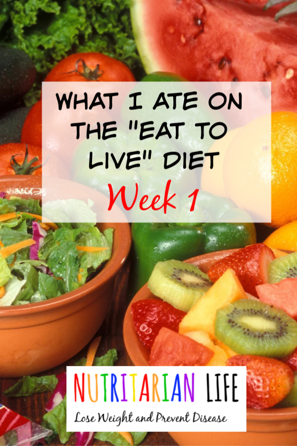 What I ate week 1 on the Eat to Live Diet. Follow me on my journey as I learn how to