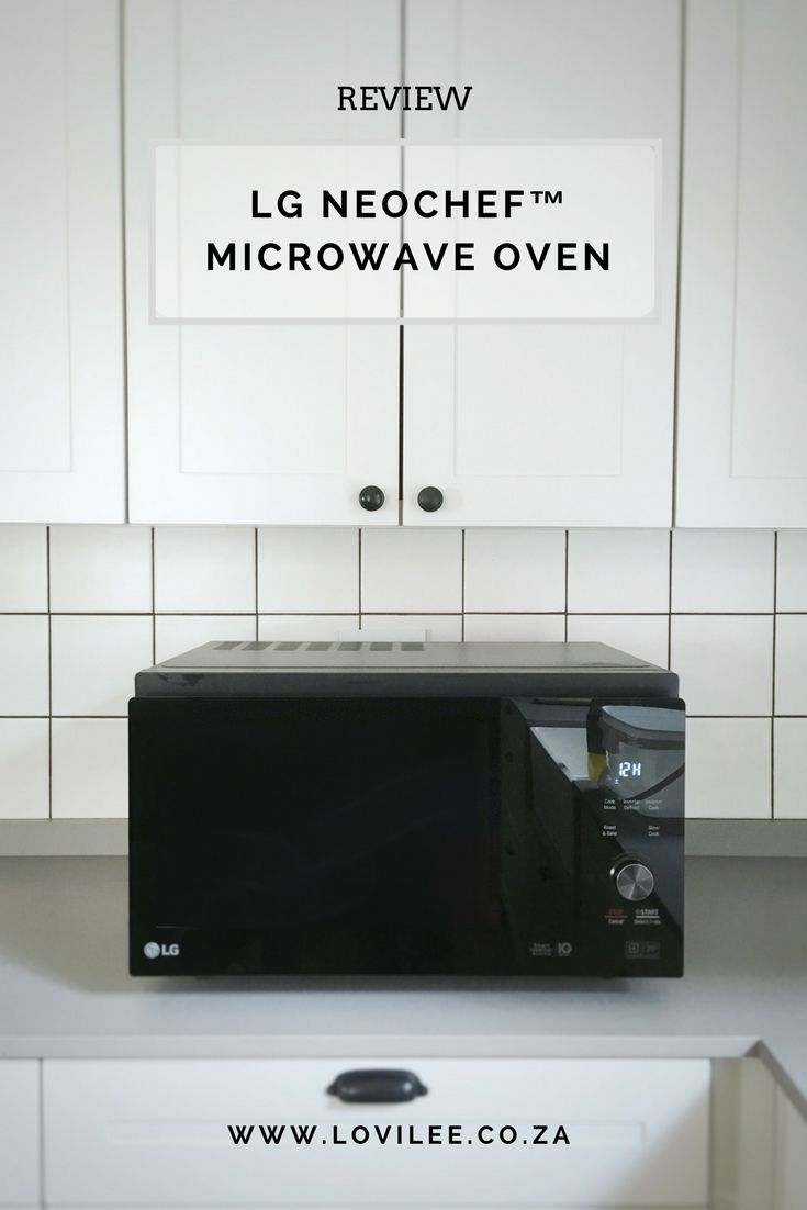 Read My Lg Microwave Oven Review On The New Lg Neochef Lovilee