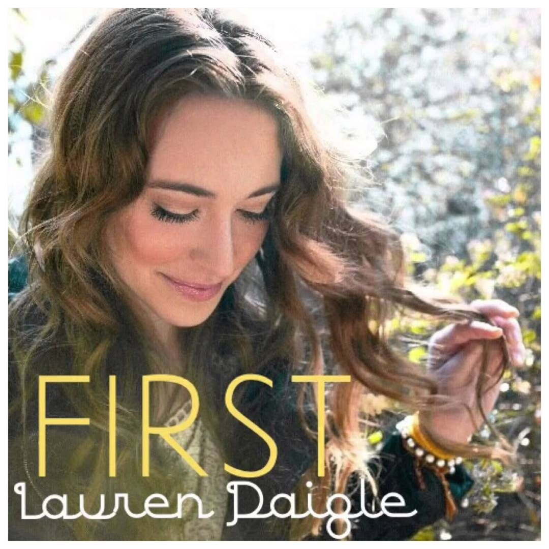 Lauren Daigle - First | Christian music, Christian singers and ...