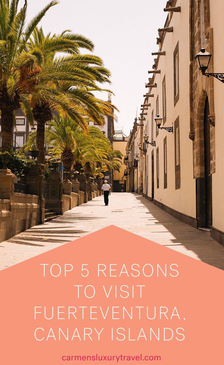 Top 5 Reasons to Visit Fuerteventura, Canary Islands | Carmen's Luxury Travel #travel #traveltips #luxurytravel