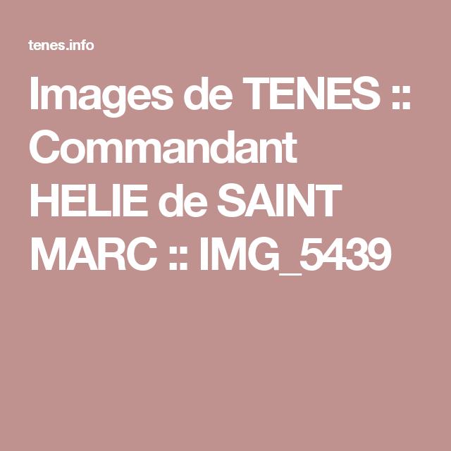 Images De Tenes Commandant Helie De Saint Marc Img 5439