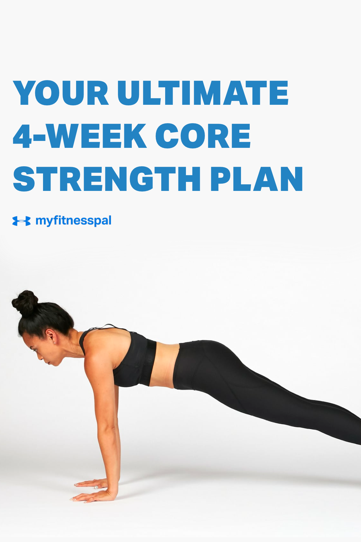 Tighten your midsection while also developing better posture, lessening back pain and achieving better athletic performance with this ultimate 4-week core strength plan. Along with plenty of sleep and a great diet, these abdominal exercise packed with a variety of planks will lead you to a stronger core in 28 days. #MyFitnessPal #core #strengthtraining #4weekworkout #workoutplan #trainingtips #planks #legcurls #homeexercises #homeworkoutplans