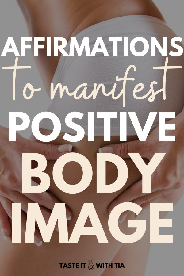 7 Affirmations to Manifest Positive Body Image