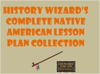 Native American Complete Lesson Plans Powerpoints And Webquest