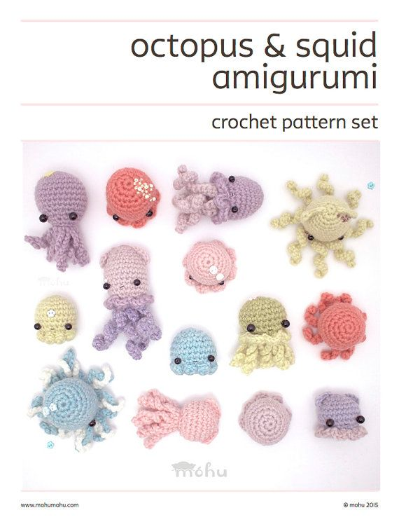 A crochet amigurumi pattern for squids, octopuses and jellyfish. The ...