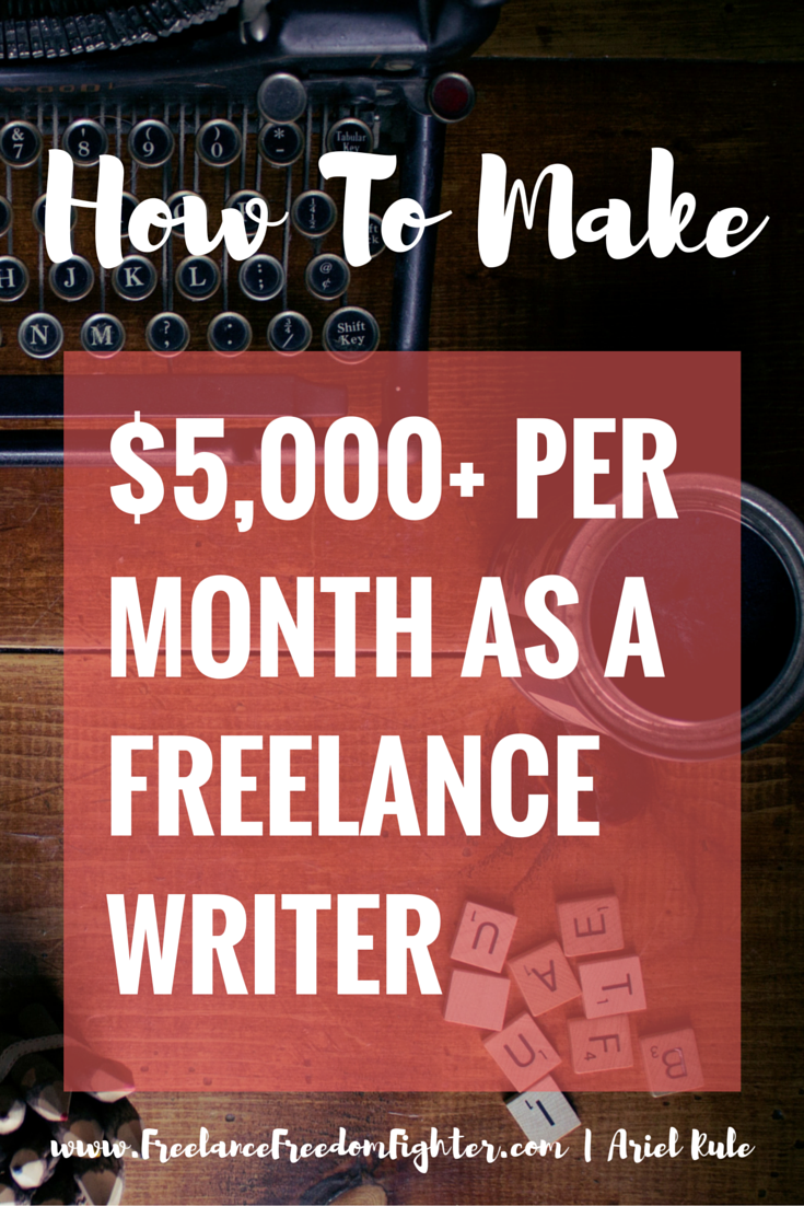 how i consistently earn per month as a lance writer  how i consistently earn 5 000 per month as a lance writer