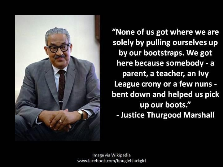 Bootstraps Thurgood Marshall Inspiration Quotes Marshalls Fascinating Thurgood Marshall Quotes