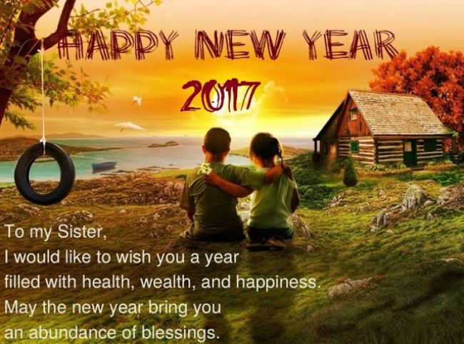 happy new year 2017 wishes for sister happy new year message for my sister new year wishes