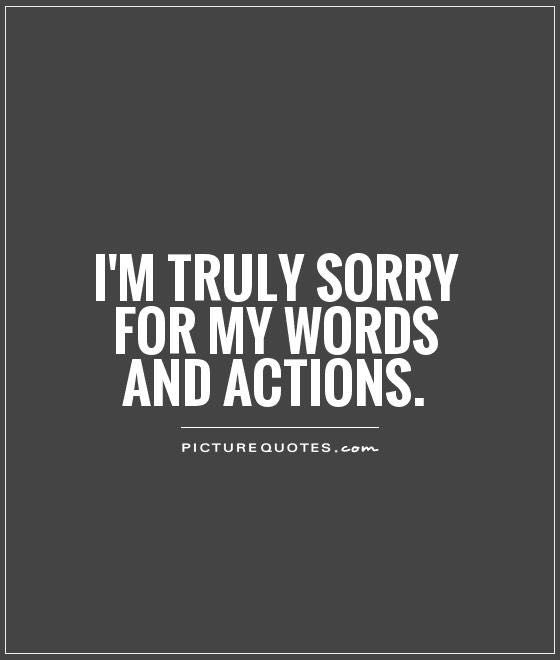 Truly Sorry Sorry Quotes Apologizing Quotes Im Sorry Quotes