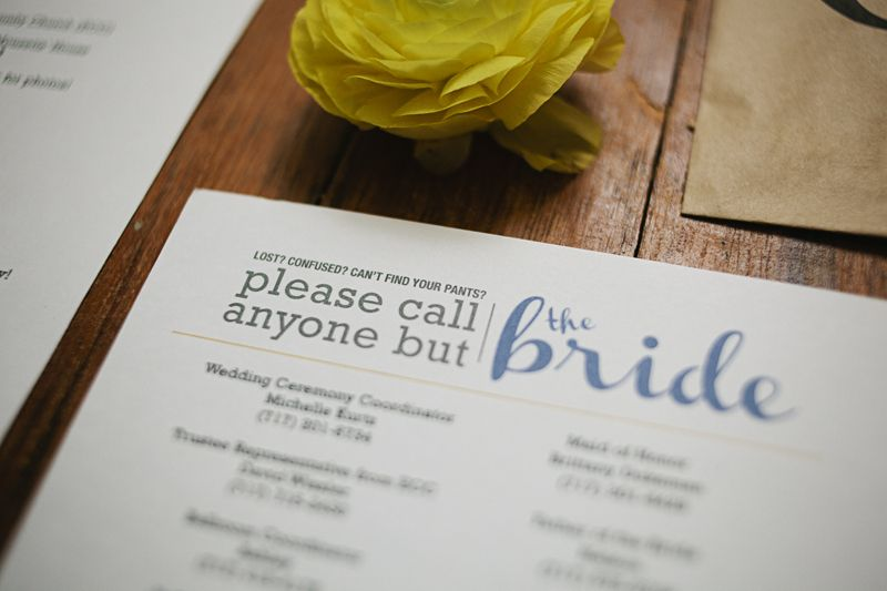 Lost? Confused? Can't find your pants? Please call anyone but the bride... contact card.... SUCH A GOOD IDEA!