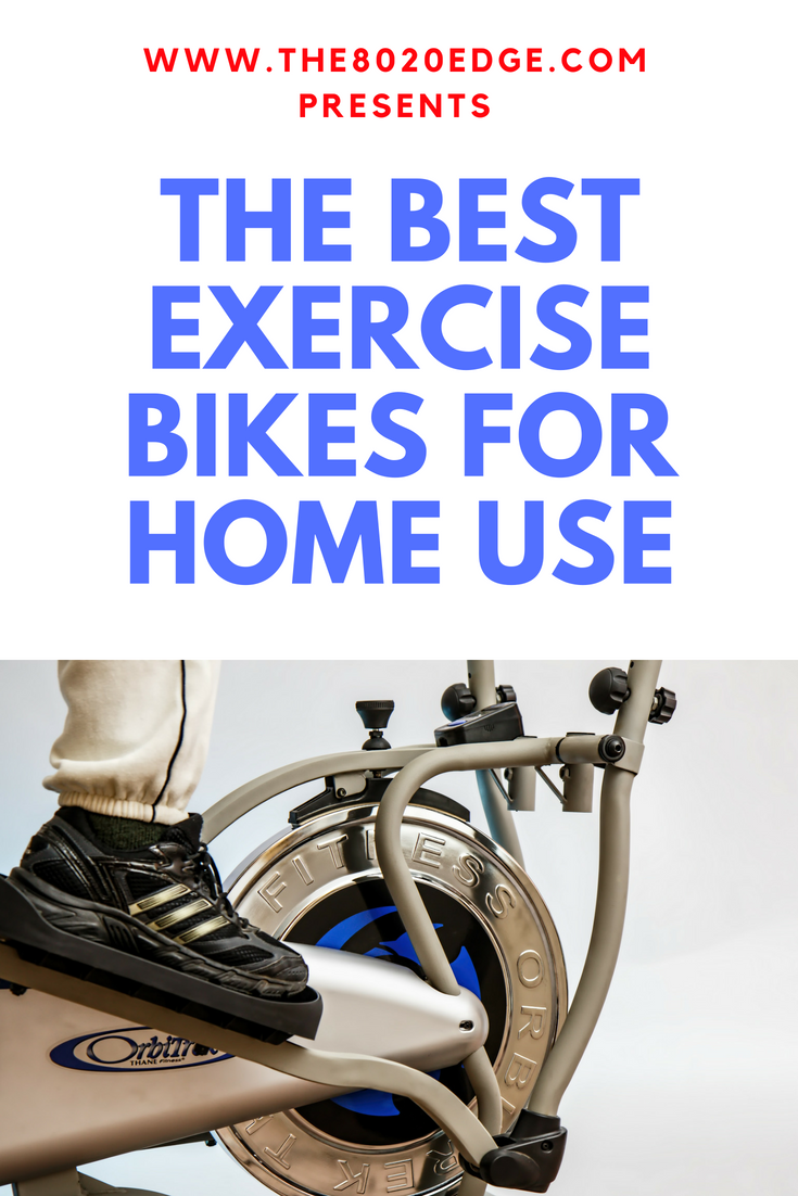 The Best Exercise Bikes For Home Use 2018 Best Exercise Bike No