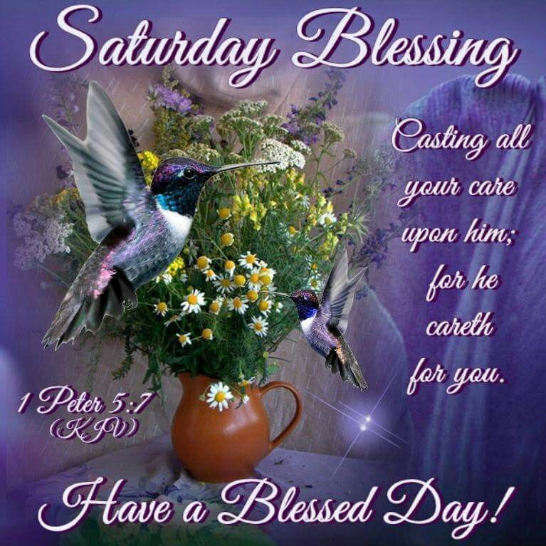 Saturday Blessing Have A Blessed Day Saturday Saturday Quotes Happy Saturday Saturday Blessing Good Morning Happy Saturday Saturday Quotes Saturday Greetings