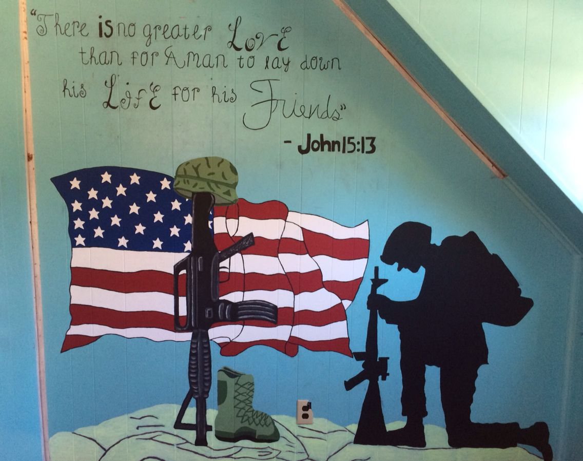 There Is No Greater Love Than For A Man To Lay Down His Life For His Friends John 15 13 Support Our Troops Old Glory God Bless America