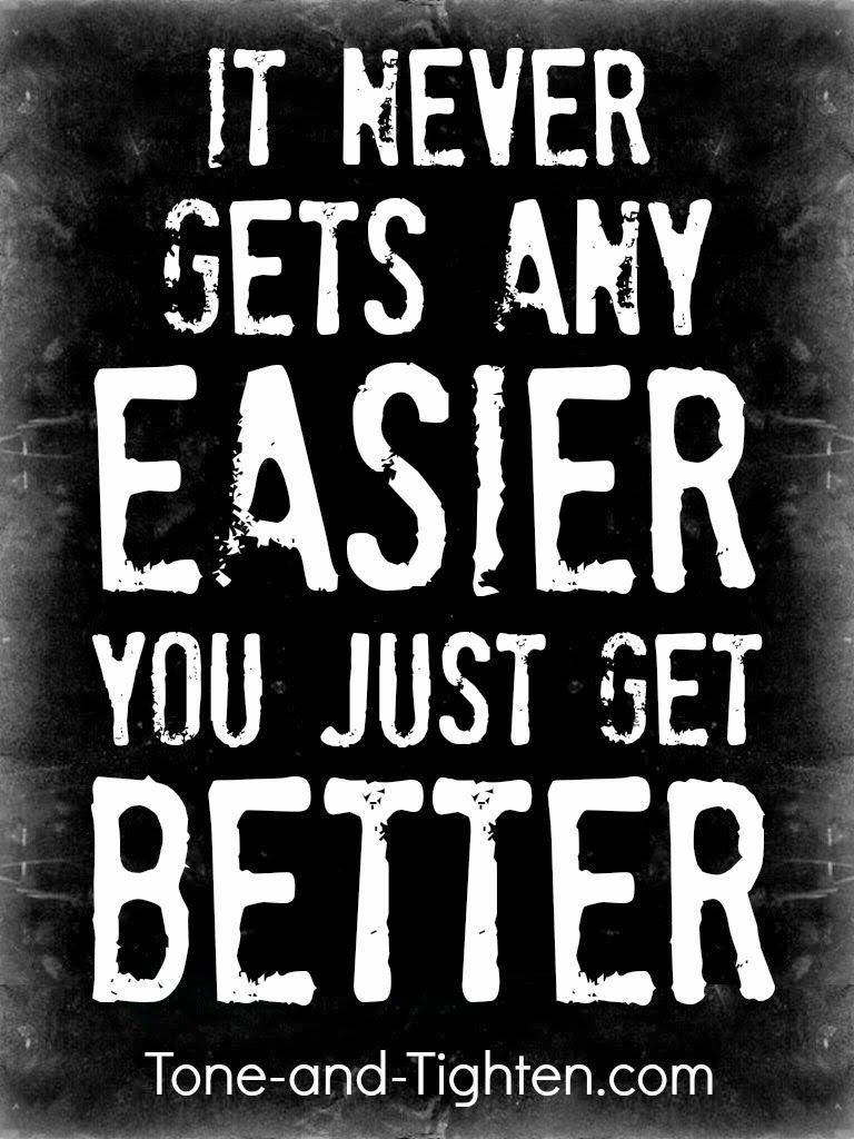 Quote It Fitness Motivation  Inspiration Quote  It Never Gets Any Easier