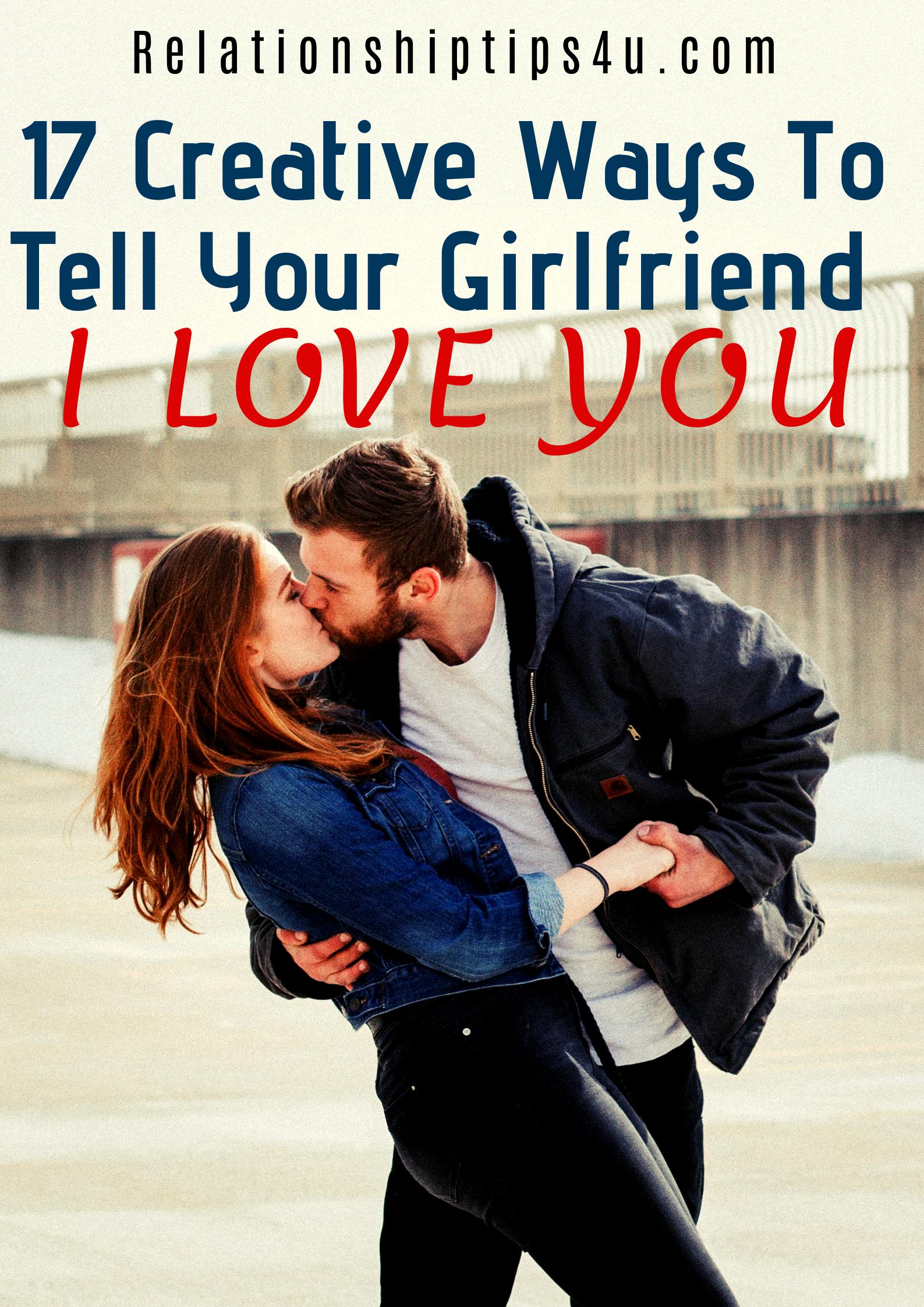 I ways to her my love girlfriend tell 80 Cute