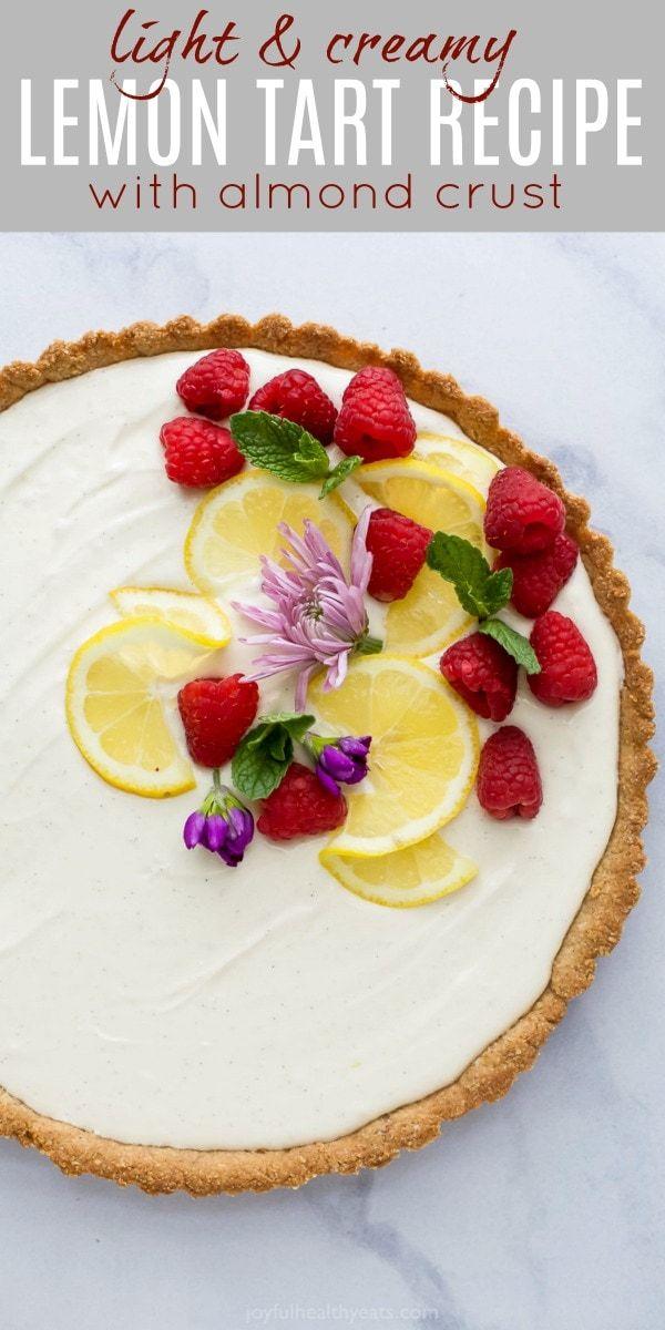 Creamy Lemon Tart With Almond Crust Recipe Tart Recipes Light