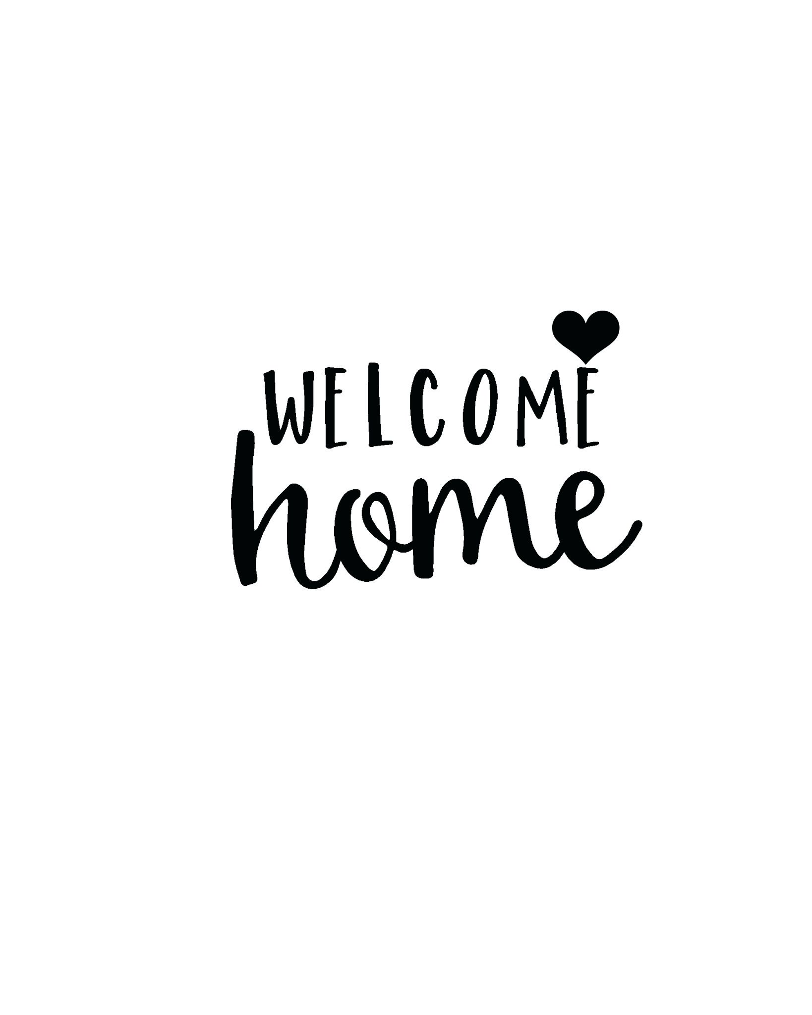 welcome back home signs