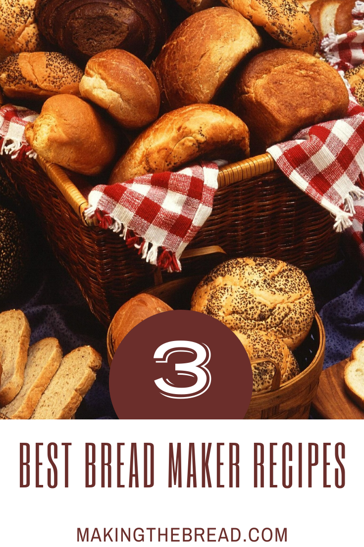 Top Bread Maker Recipes - Making The Bread in 2020 | Bread ...