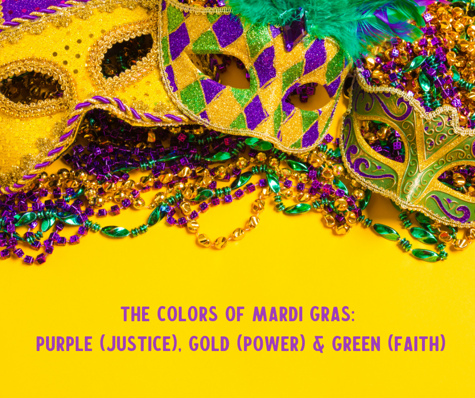 Happy Mardigrasmonday Do You Know What The Colors Of Mardi Gras Represent Purple Justice Gold Power And Green Faith Funfact Mardi Gras Purple Mardi