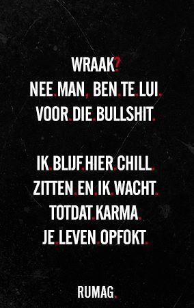 spreuken over wraak Wraak #rumag | TRUTH | Quotes, Karma quotes, Karma spreuken over wraak