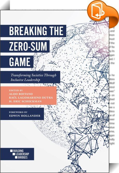 Breaking The Zero Sum Game In A World Plagued By Wicked Problems