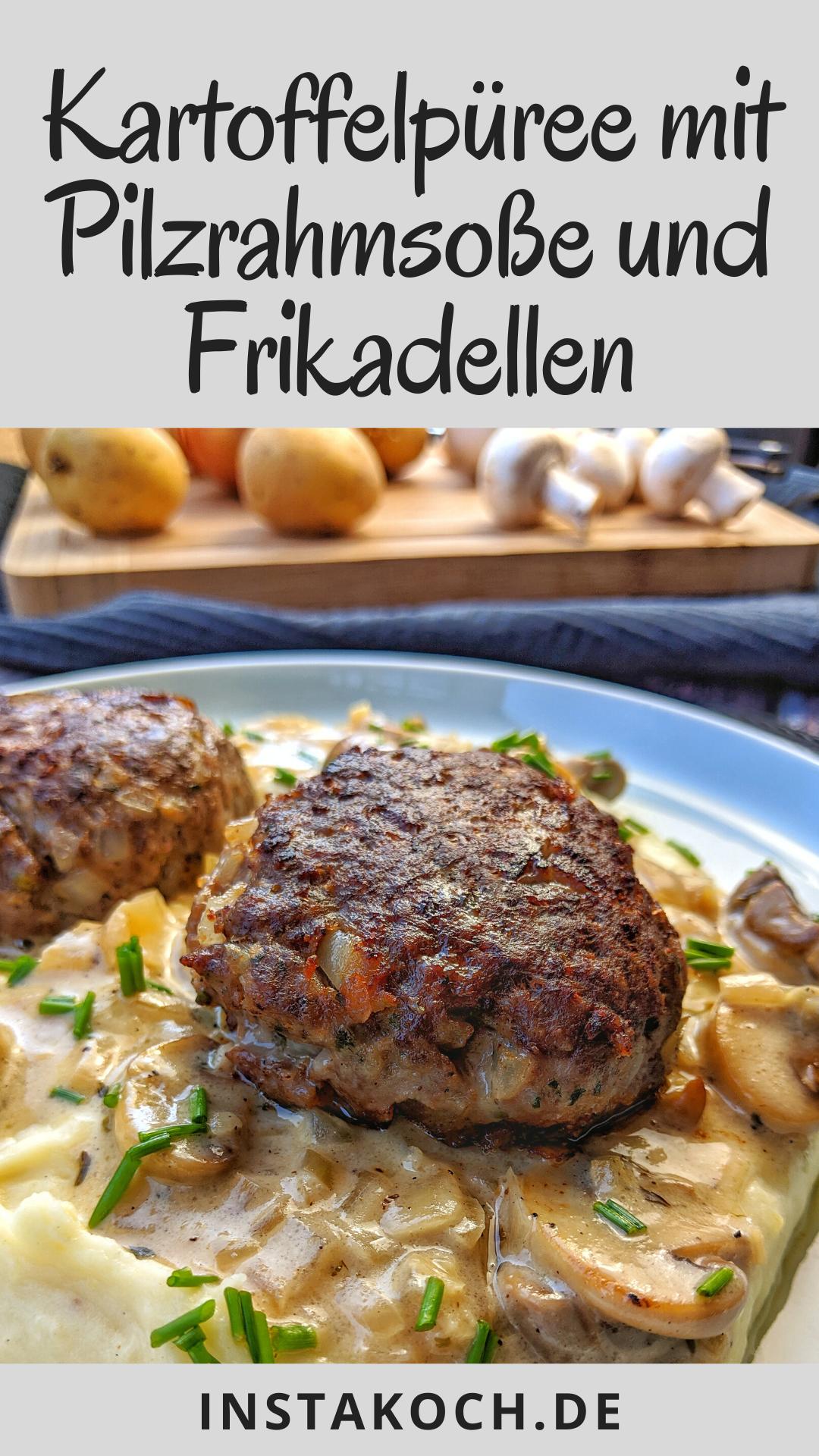 Frikadellen mit Kartoffelbrei und Pilzrahm Soße - Kartoffelpüree mit Soße - einfach zuhause kochen