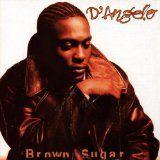 Brown Sugar (album) by D'Angelo
