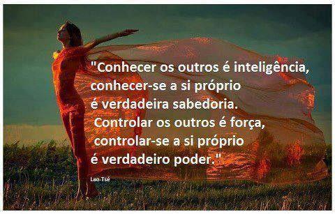 Lao-Tsé no Facebook - Conhecer os outros é inteligência, conhecer-se a si próprio é verdadeira sabedoria. - Pontos de Vista