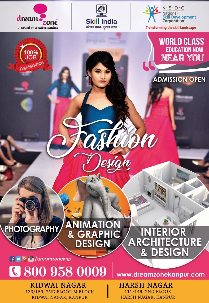 At Dream Zone Is Top Institute Of Fashion Designing Interior Designing Photography Animation In Kanpur We Use Simple Metho Design Photography Fashion Design