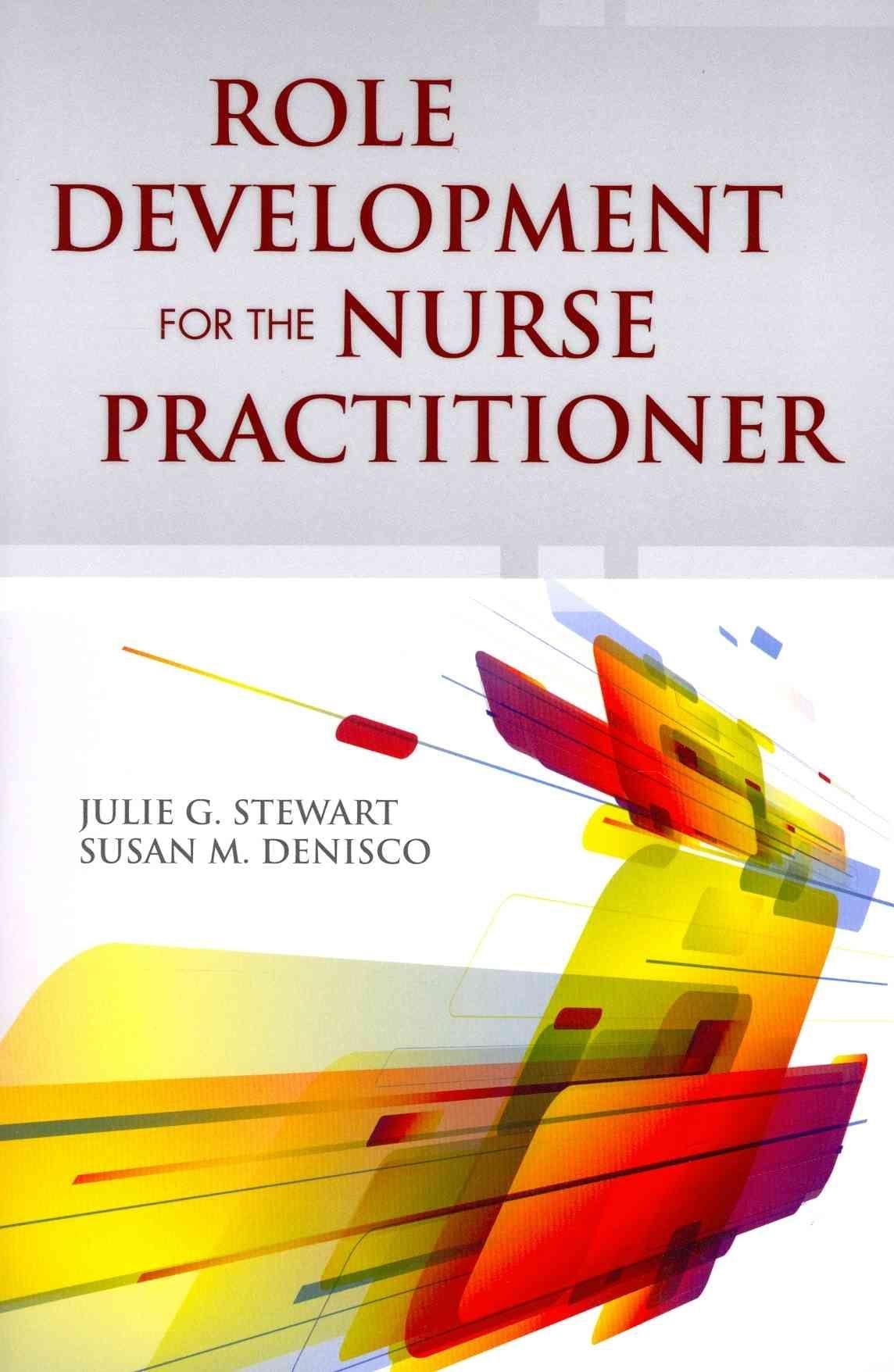 Role Development for the Nurse Practitioner Nurse