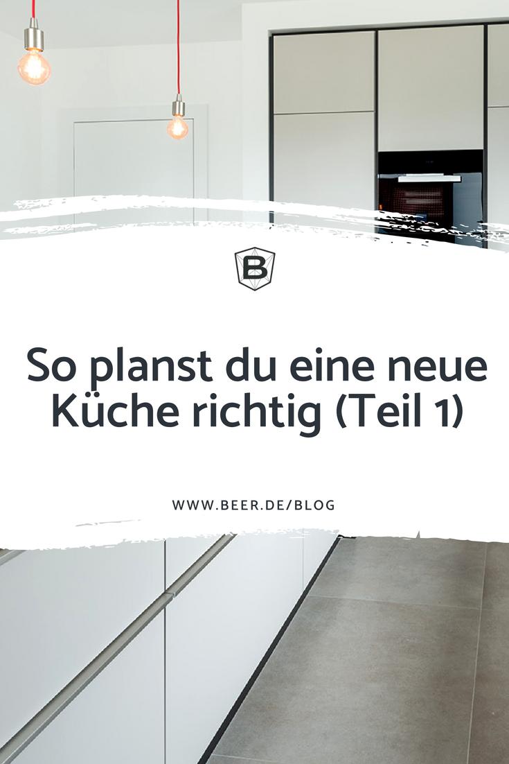 BEER Küchen.Manufaktur | Tipps zur Küchenplanung vom Profi ...