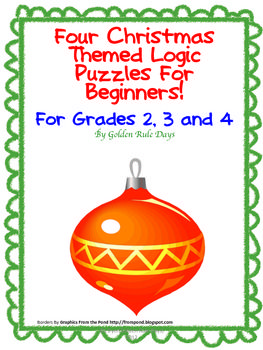 holiday christmas themed logic puzzles for beginners grades 2 3 4 golden rule days teacherspayteacherscom - Christmas Logic Puzzles