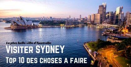 Que faire à Sydney? La réponse sur vie-inoubliable.com !