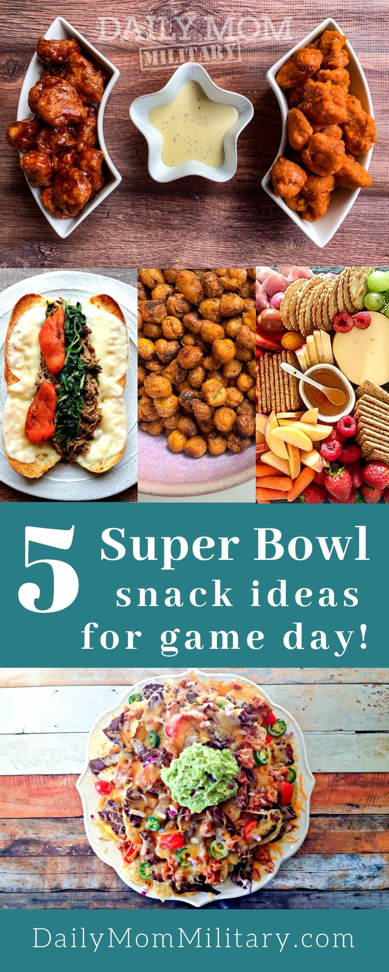 5 Super Bowl Snack Ideas for Game Day Daily Mom Military