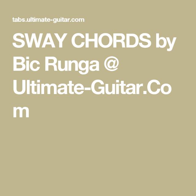 SWAY CHORDS by Bic Runga @ Ultimate-Guitar.Com | chords - guitar ...