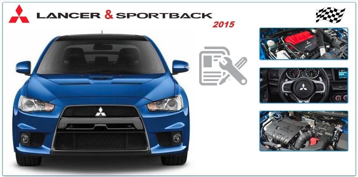 Mitsubishi Lancer Sportback 2015 Workshop Manual Mitsubishi Lancer Mitsubishi Lancer