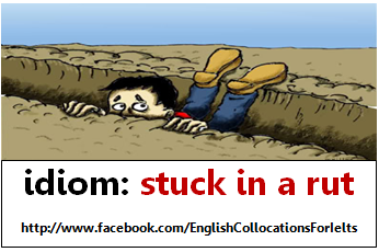 stuck in a rut - stuck in a settled or established habit