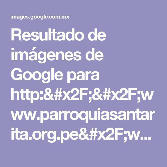Resultado de imágenes de Google para http://www.parroquiasantarita.org.pe/wp-content/uploads/2013/06/Diapositiva1.jpg