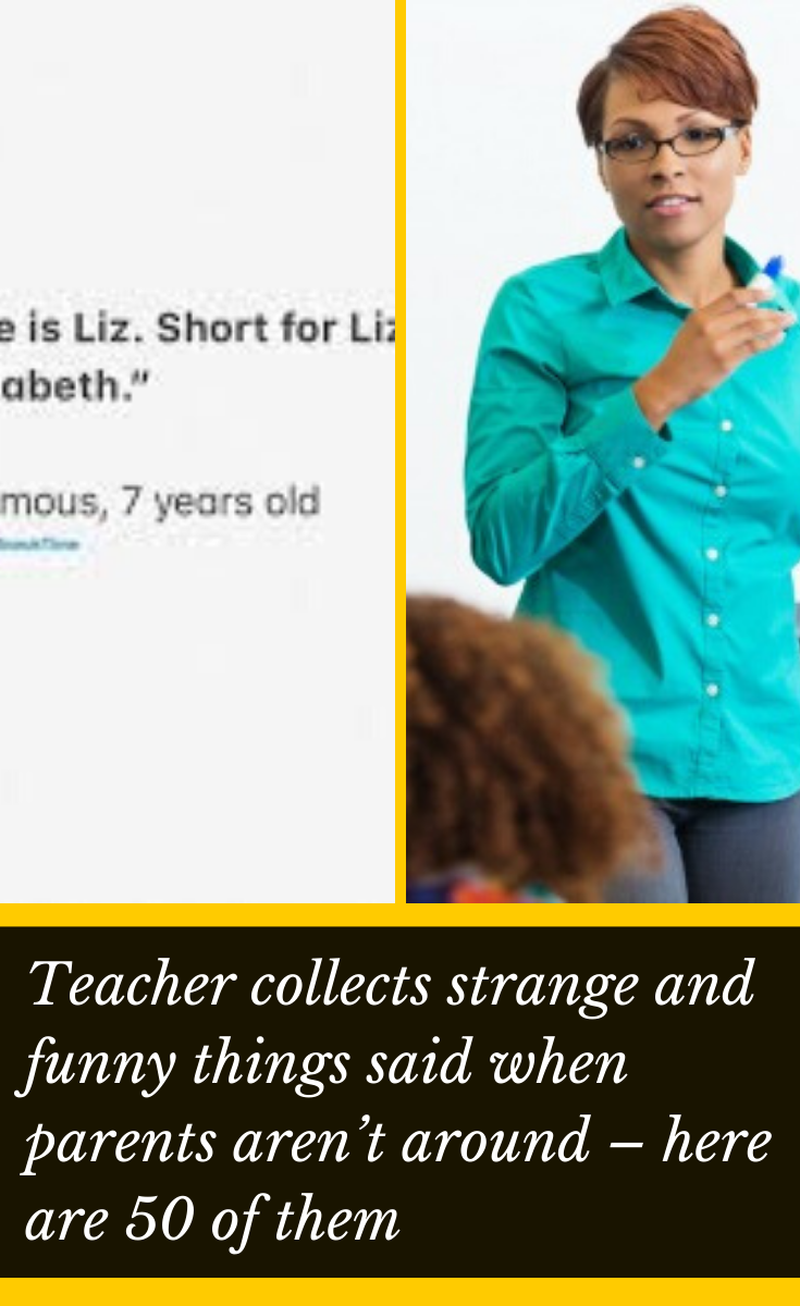 Teacher Collects Strange And Funny Things Said When